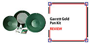 Garrett Gold Pan Kit Review - Detectorly