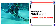 Best Waterproof Metal Detector - Detectorly