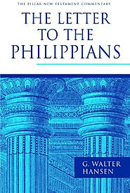 The Letter to the Philippians (PNTC) by G. Walter Hansen