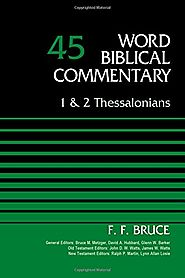 1 and 2 Thessalonians (WBC) by F.F. Bruce