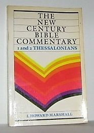 1 and 2 Thessalonians (NCB) by I. Howard Marshall