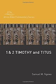 1 and 2 Timothy, Titus (ABCS) by Samuel M. Ngewa