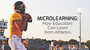 Microlearning: How Educators Can Learn From Athletes » mLevel