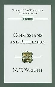 Colossians and Philemon (TNTC) by N.T. Wright