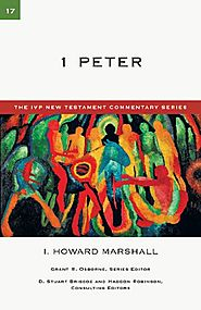 1 Peter (IVPNTC) by I. Howard Marshall