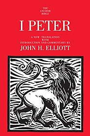 1 Peter (Anchor Bible) by John H. Elliot