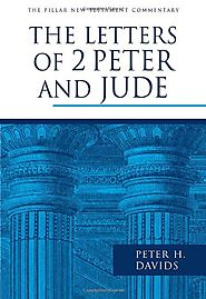 The Letters of 2 Peter and Jude (PNTC) by Peter H. Davids