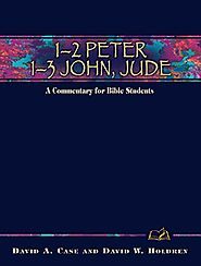 1-2 Peter, 1-3 John, Jude (WBC) by David A. Case and David H. Holdren
