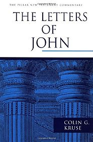 The Letters of John (PNTC) by Colin G. Kruse
