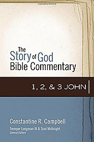 1, 2, and 3 John (SGBC) by Constantine R. Campbell