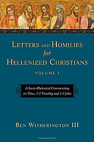 Letters and Homilies for Hellenized Christians (SRC) by Ben Witherington III