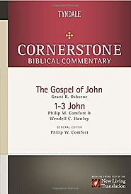 The Gospel of John, 1-3 John (CBC) by Philip W. Comfort and Wendell C. Hawley