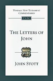 The Letters of John (TNTC) by John Stott