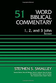 1, 2, and 3 John (WBC) by Stephen S. Smalley