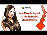 Natural Ways To Stop Hair Fall And Get Beautiful Tresses Effectively
