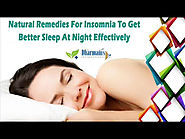 Natural Remedies For Insomnia To Get Better Sleep At Night Effectively