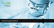 Surgeon Email List - Surgeon Mailing List - Surgeons Database