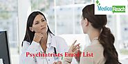 Psychiatrists Email List - Psychiatrist Contact Mailing Database