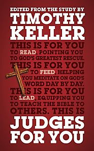 Judges (For You) by Timothy Keller