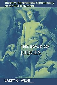 The Book of Judges (NICOT) by Barry G. Webb
