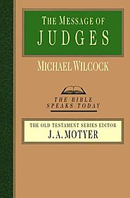 The Message of Judges (BST) by Michael Wilcock