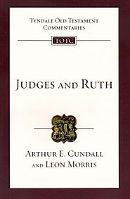Judges and Ruth (TOTC) by Arthur E. Cundall and Leon Morris