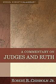 Judges and Ruth (KEL) by Robert B. Chisholm Jr.