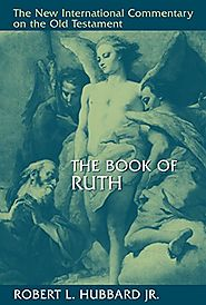 The Book of Ruth (NICOT) by Robert Hubbard