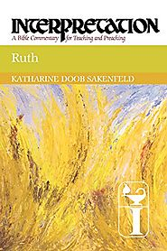 Ruth (Interpretation) by Katharine Doob Sakenfeld