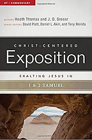 Exalting Jesus in 1 and 2 Samuel (CCEC) by Heather Thomas and J. D. Greear