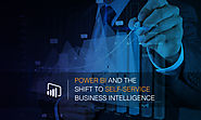 Power BI and the Shift to Self-Service Business Intelligence - Acuvate