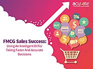 FMCG Sales Success: Using An Intelligent BI For Taking Faster And Accurate Decisions - Acuvate