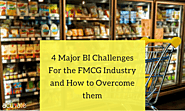 4 Major BI challenges for the FMCG industry and How to overcome them - Acuvate