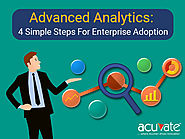 Advanced Analytics: 4 Simple Steps For Enterprise Adoption - Acuvate
