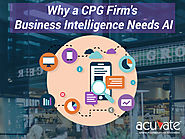 Why a CPG firm's Business Intelligence Needs AI - Acuvate