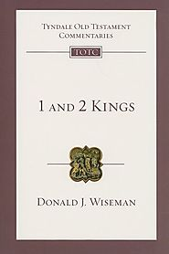 1 and 2 Kings (TOTC) by Donald J. Wiseman