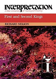 1 and 2 Kings (Interpretation) by Richard Nelson