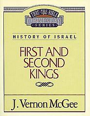 1 and 2 Kings (Thru the Bible) by J. Vernon McGee