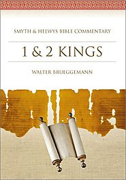 1 and 2 Kings (SHBC) by Walter Brueggemann