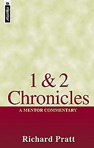 1 and 2 Chronicles (Mentor) by Richard Pratt