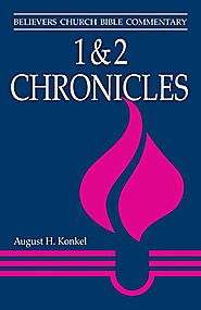 1 and 2 Chronicles (BCBC) by August H. Konkel