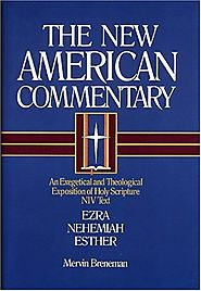 Ezra, Nehemiah, Esther (NAC) by Mervin Breneman