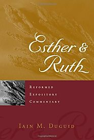 Esther and Ruth (REC) by Iain M. Duguid