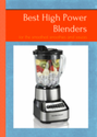 Best High Power Blenders: for the smoothest smoothies and sauces