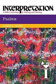 Psalms (Interpretation) by James L. Mays