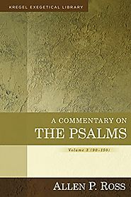Psalms: 1-41, 42-89, 90-150 (four volumes; KEL) by Allen P. Ross