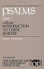 Psalms (two volumes; FOTL) by Erhard S. Gerstenberger