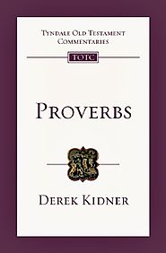 Proverbs (TOTC) by Derek Kidner