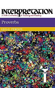 Proverbs (Interpretation) by Leo G. Perdue