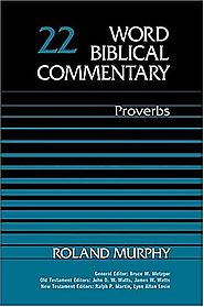 Proverbs (WBC) by Roland Murphy
